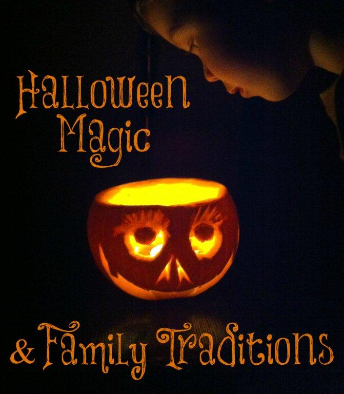 Create a little bit of Halloween Magic through Family Traditions