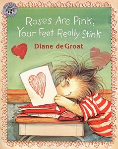 Books about love for kids - Roses are Pink and Your Feet Really Stink