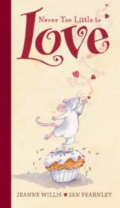 adorable books for kids - never to little to love - stories about love
