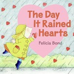 valentines books for kids - the day it rained hearts