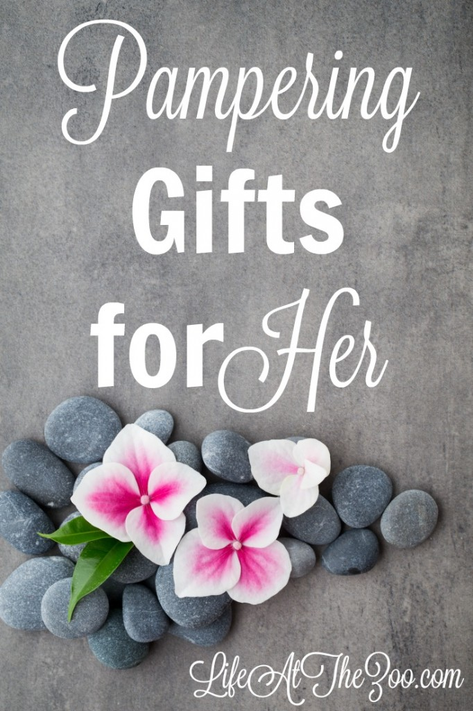 Pampering Gifts Ideas for Her - lovely ideas for a special person's birthday or Mother's Day